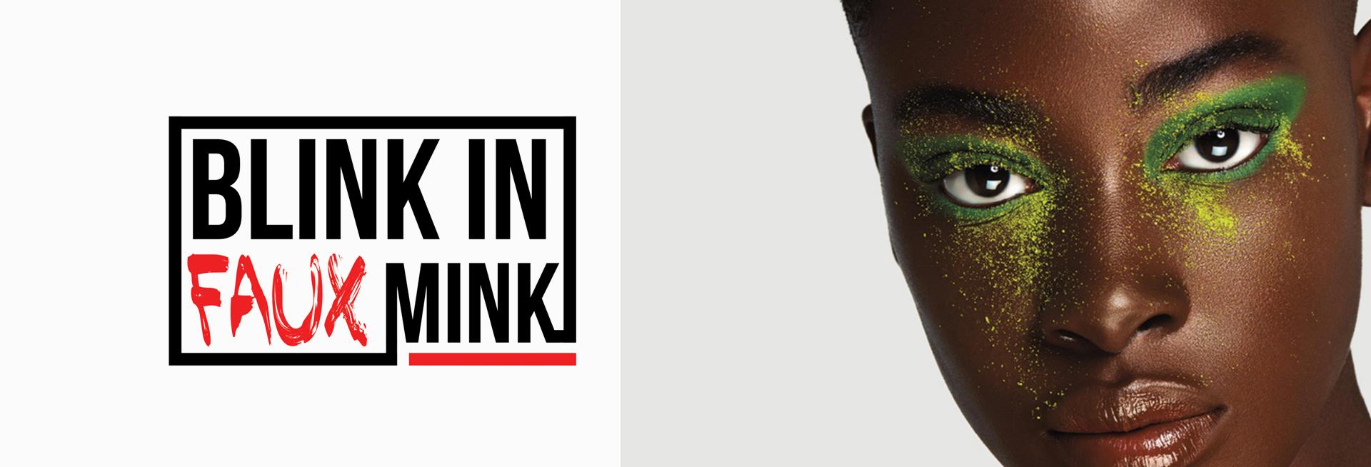 Blink IN faux Mink
